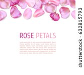 Stock vector pink rose petals border isolated on white background realistic vector illustration wedding 632815793