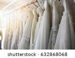 beautiful bridal dress on... | Shutterstock . vector #632868068