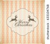merry christmas reindeer...   Shutterstock .eps vector #633104768