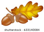 oak branch with acorns and leaf.... | Shutterstock .eps vector #633140084
