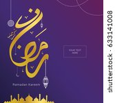 ramadan kareem design... | Shutterstock .eps vector #633141008