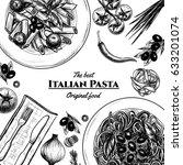 italian pasta frame . hand... | Shutterstock .eps vector #633201074