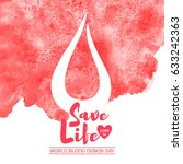 world blood donor day vector... | Shutterstock .eps vector #633242363