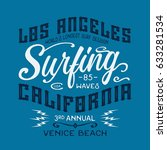 surfing los angeles typography  ... | Shutterstock .eps vector #633281534