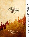 ramadan kareem greeting card ... | Shutterstock .eps vector #633294413