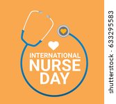 vector international nurse day... | Shutterstock .eps vector #633295583