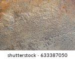 grainy texture of sandstone... | Shutterstock . vector #633387050