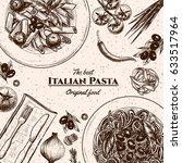 italian pasta frame . hand... | Shutterstock .eps vector #633517964