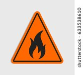 hazard warning sign. flammable. ... | Shutterstock .eps vector #633538610