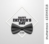 happy father's day vector... | Shutterstock .eps vector #633545318