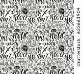 hand lettering doodle seamless... | Shutterstock .eps vector #633661904