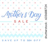 mothers day special offer... | Shutterstock .eps vector #633688724