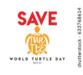 world turtle day logo vector... | Shutterstock .eps vector #633768614