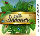 hello summer sign with tropical ... | Shutterstock .eps vector #633780260