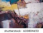 abstract oil paint texture on... | Shutterstock . vector #633804653