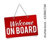 welcome on board   hanging door ... | Shutterstock .eps vector #633881768