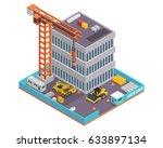modern isometric construction... | Shutterstock .eps vector #633897134