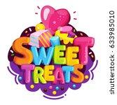 sweet treats. cartoon vector... | Shutterstock .eps vector #633985010