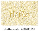 hello lettering in hand drawn... | Shutterstock .eps vector #633985118
