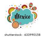 mexican fiesta background ... | Shutterstock .eps vector #633990158
