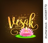 illustration of happy vesak day ... | Shutterstock .eps vector #634089770