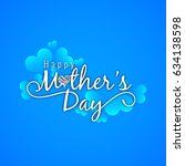 abstract happy mother's day...   Shutterstock .eps vector #634138598
