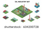 isometric petroleum industry... | Shutterstock .eps vector #634200728