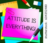attitude is everything note... | Shutterstock . vector #634352480