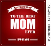 happy mothers day. mothers day... | Shutterstock .eps vector #634469450