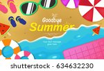 goodbye summer text title... | Shutterstock .eps vector #634632230