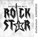 rock slogan graphic for t shirt | Shutterstock . vector #634690010