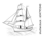 vintage ship with sails and sea ... | Shutterstock .eps vector #634795340