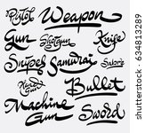 weapon and bullet hand written... | Shutterstock .eps vector #634813289