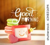 morning surprise  colored cakes ... | Shutterstock . vector #634831694