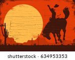drawing of a cowboy riding a... | Shutterstock .eps vector #634953353