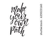 handdrawn lettering of a phrase ... | Shutterstock .eps vector #635023160