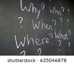 chalk wh questions. concept wh... | Shutterstock . vector #635046878
