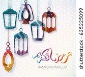 ramadan kareem background.... | Shutterstock .eps vector #635225099