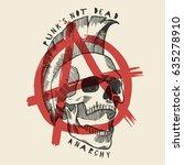 anarchy skull poster   punks... | Shutterstock .eps vector #635278910