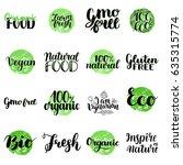 eco  bio  organic  gluten free  ... | Shutterstock .eps vector #635315774
