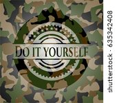 do it yourself on camouflaged... | Shutterstock .eps vector #635342408