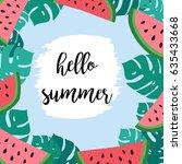 hello summer. watermelon and... | Shutterstock .eps vector #635433668