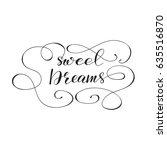 vector calligraphy phrase ... | Shutterstock .eps vector #635516870