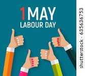 1 may labour day poster or... | Shutterstock . vector #635636753