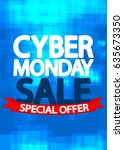 cyber monday sale  special... | Shutterstock .eps vector #635673350