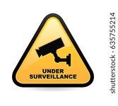 under surveillance sign | Shutterstock .eps vector #635755214