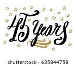 45 years card  banner....   Shutterstock .eps vector #635844758
