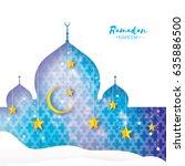ramadan kareem greeting card..... | Shutterstock .eps vector #635886500