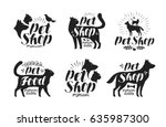 Stock vector pet shop label set animals dog cat parrot symbol or logo lettering vector illustration 635987300