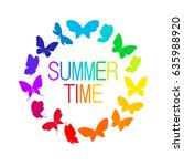 Stock vector round frame from vivid colorful butterflies on white background inscription summer time color 635988920